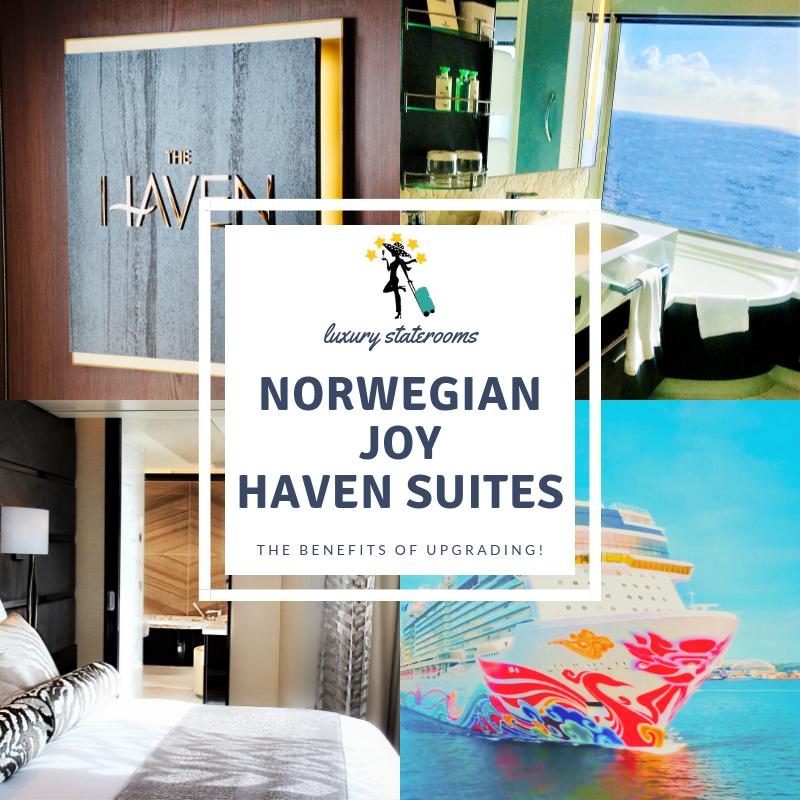 Top 5 Reasons You Will Love Norwegian Joy S Haven Suites Always5star