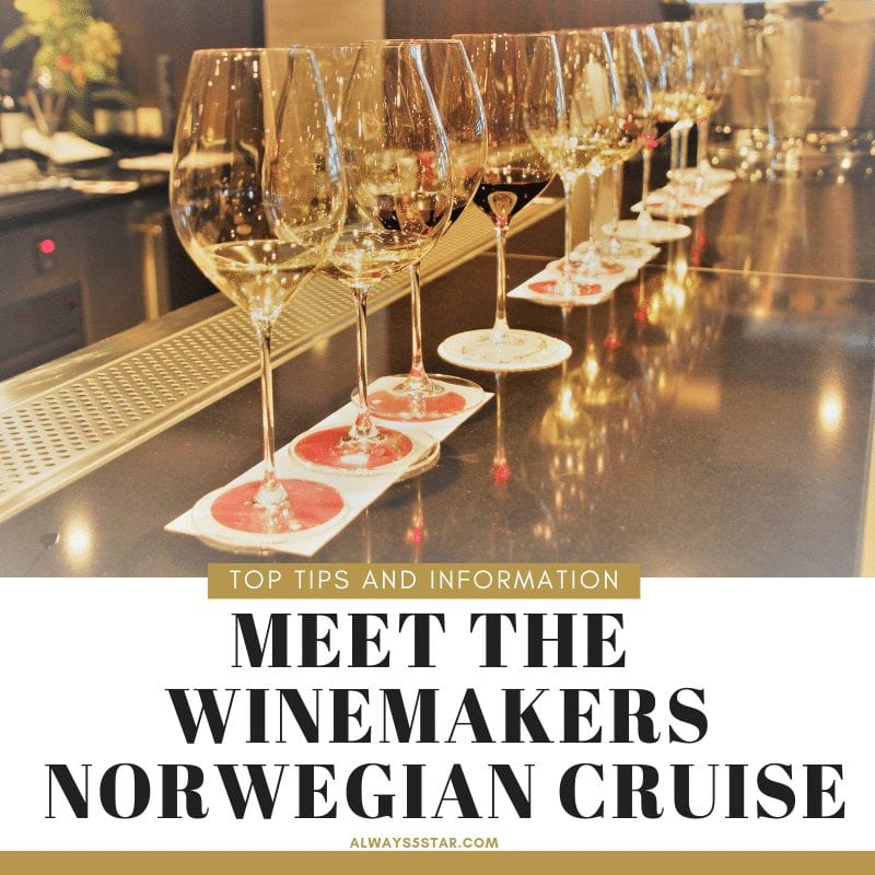 Always5Star Meet the Winemakers Cruise Norwegian Cruise Line