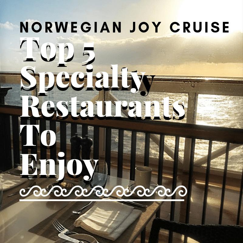 Always5Star Norwegian Joy Specialty Restaurant