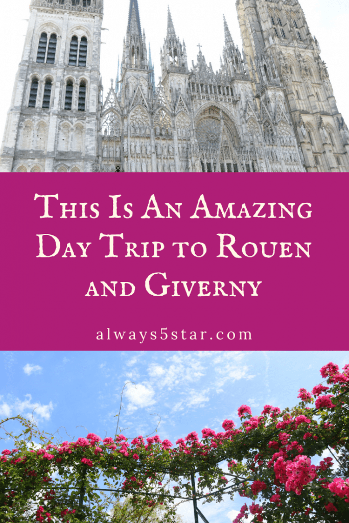 Cindy Bokma Always5Star Day Trip To Rouen And Giverny